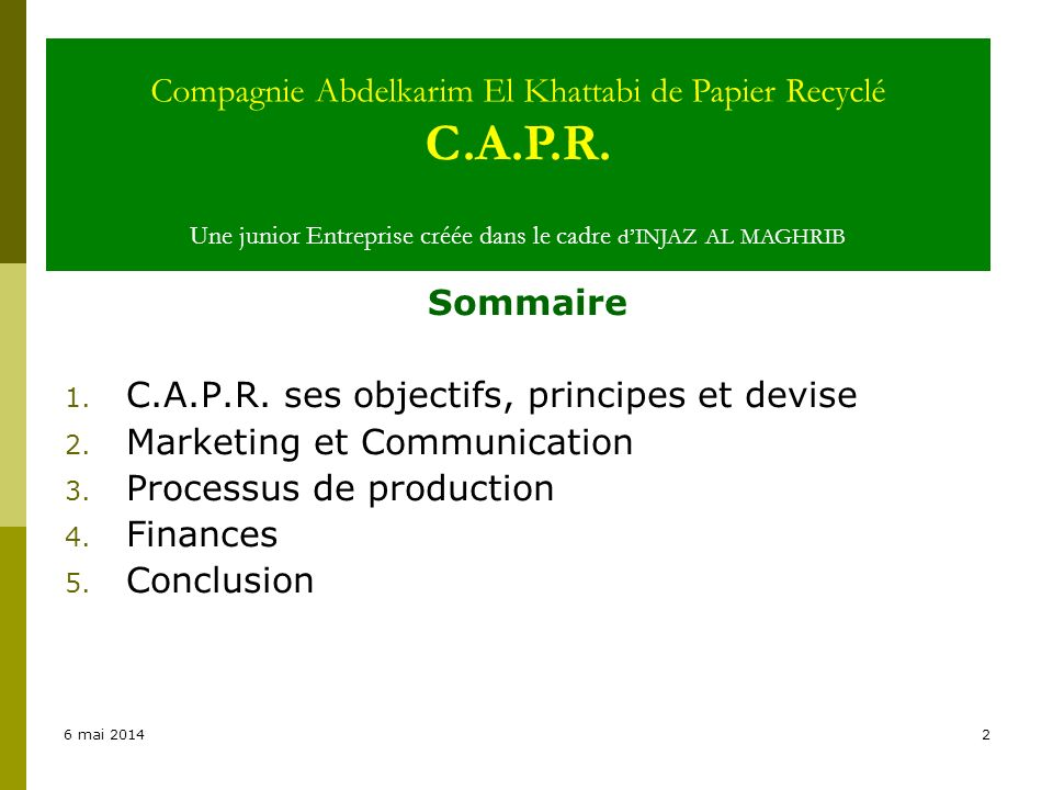 C.A.P.R. ses objectifs, principes et devise Marketing et Communication