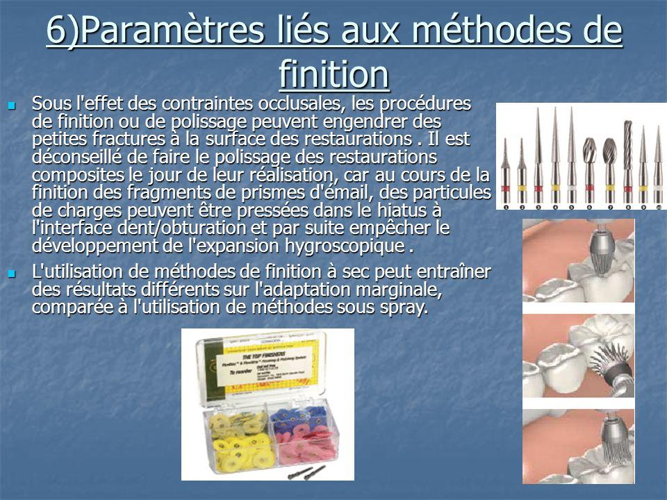 6)Paramètres liés aux méthodes de finition