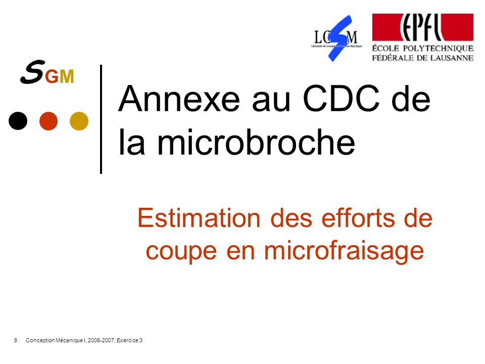 Annexe au CDC de la microbroche