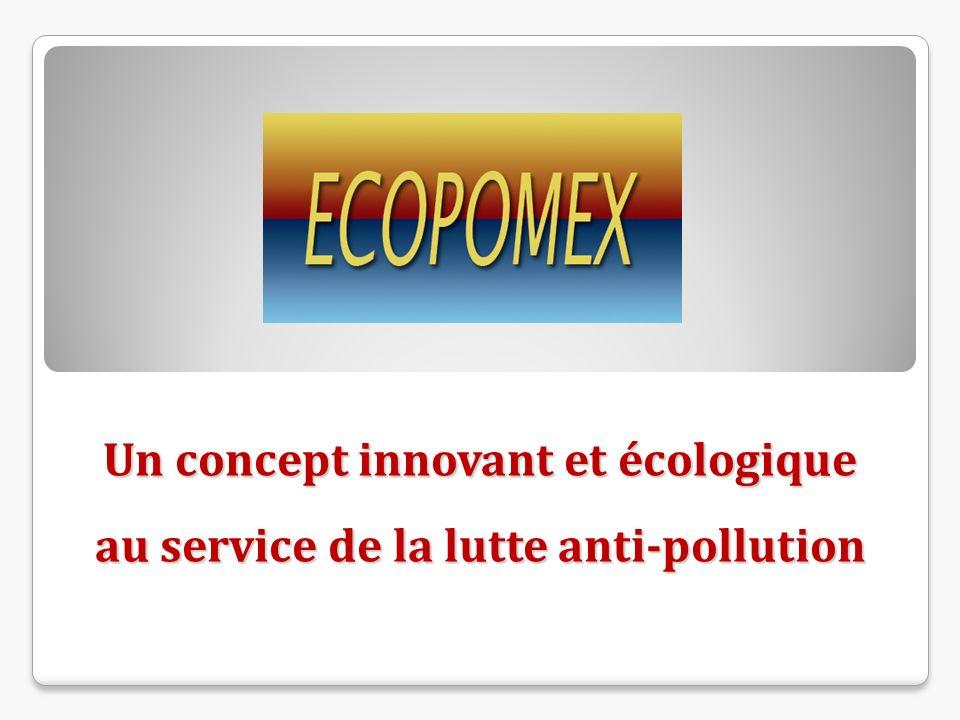 Un concept innovant et écologique