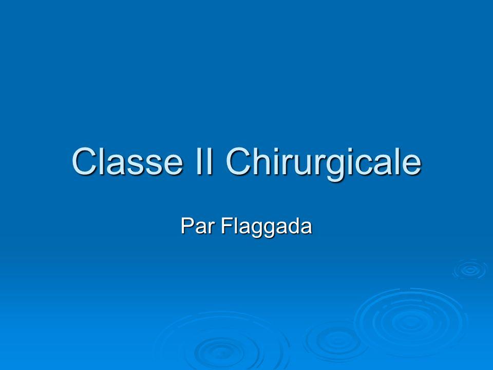 Classe II Chirurgicale