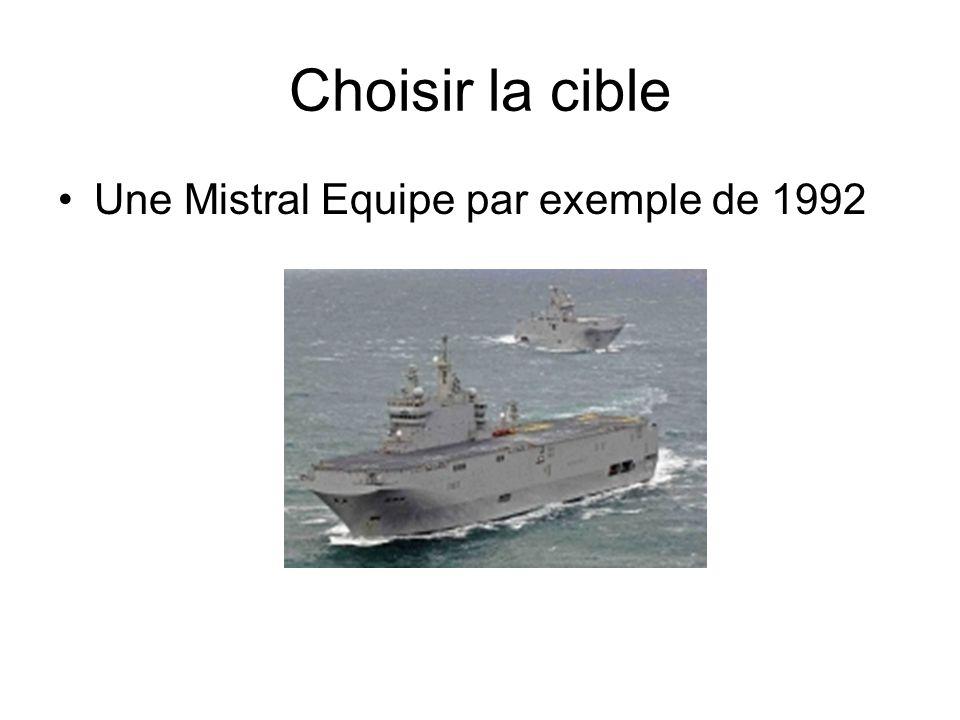 Choisir la cible Une Mistral Equipe par exemple de 1992