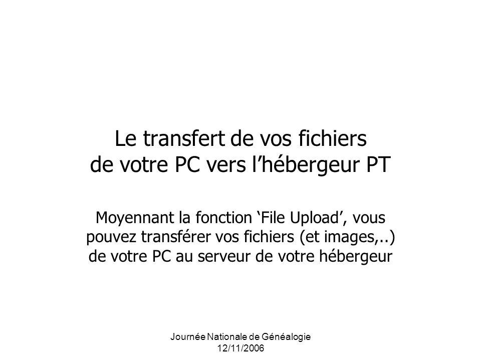 Le transfert de vos fichiers de votre PC vers l'hébergeur PT