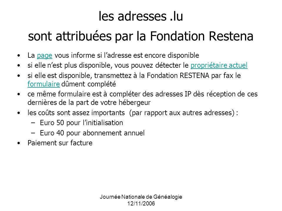 les adresses .lu sont attribuées par la Fondation Restena