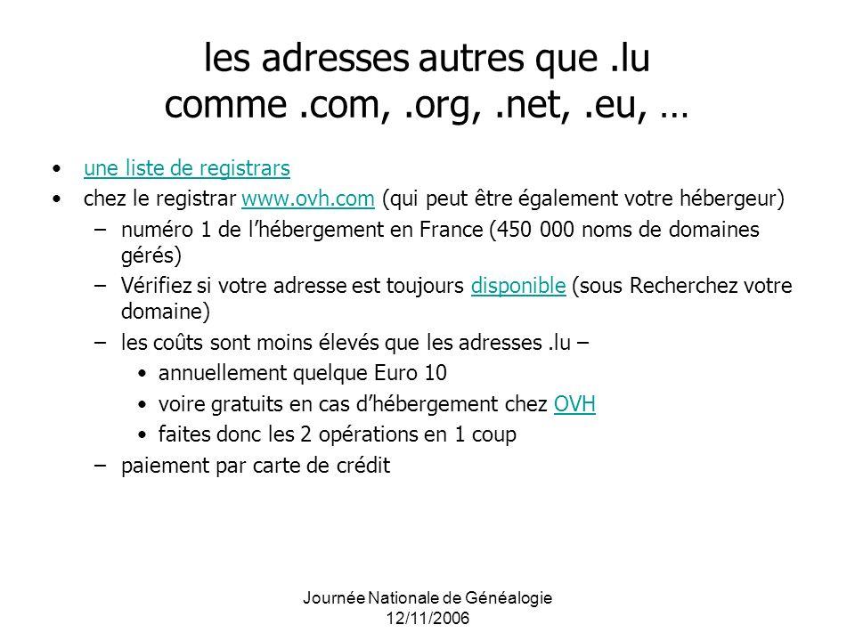 les adresses autres que .lu comme .com, .org, .net, .eu, …