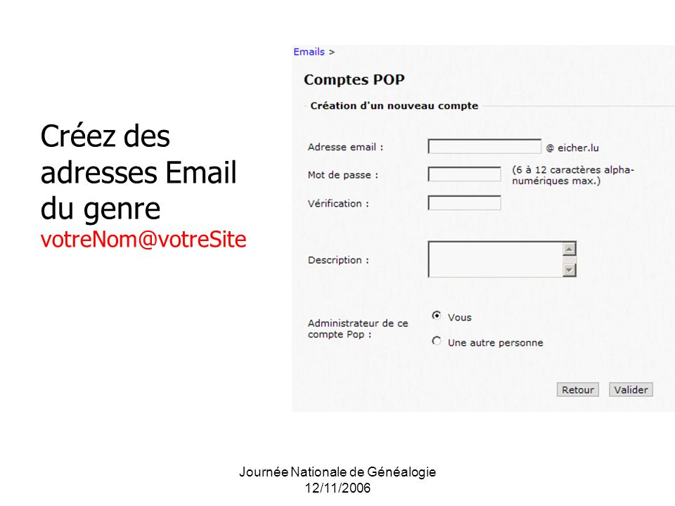 Créez des adresses Email du genre votreNom@votreSite