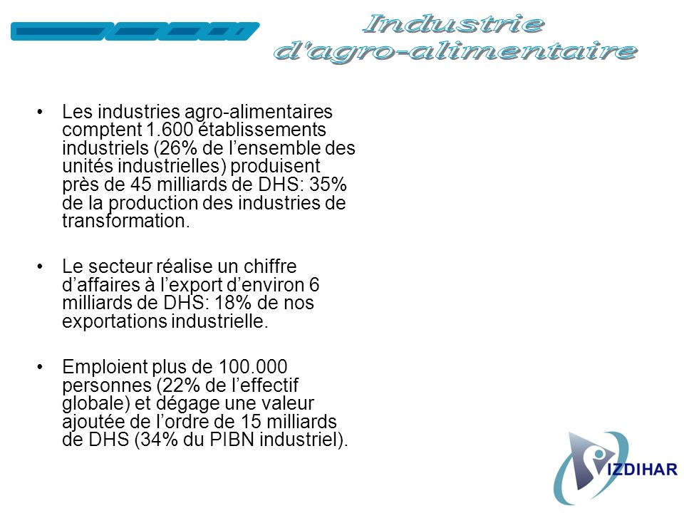Industrie d agro-alimentaire.