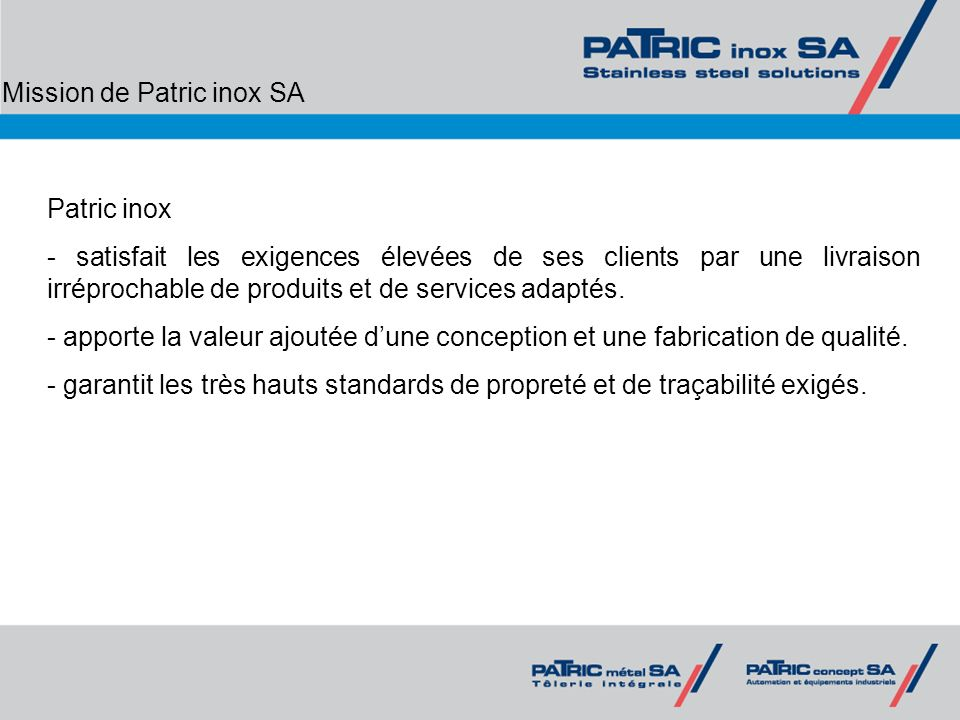 Mission de Patric inox SA