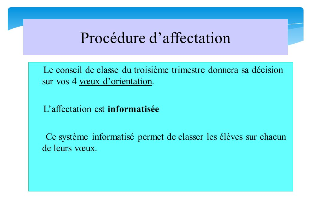 Procédure d'affectation