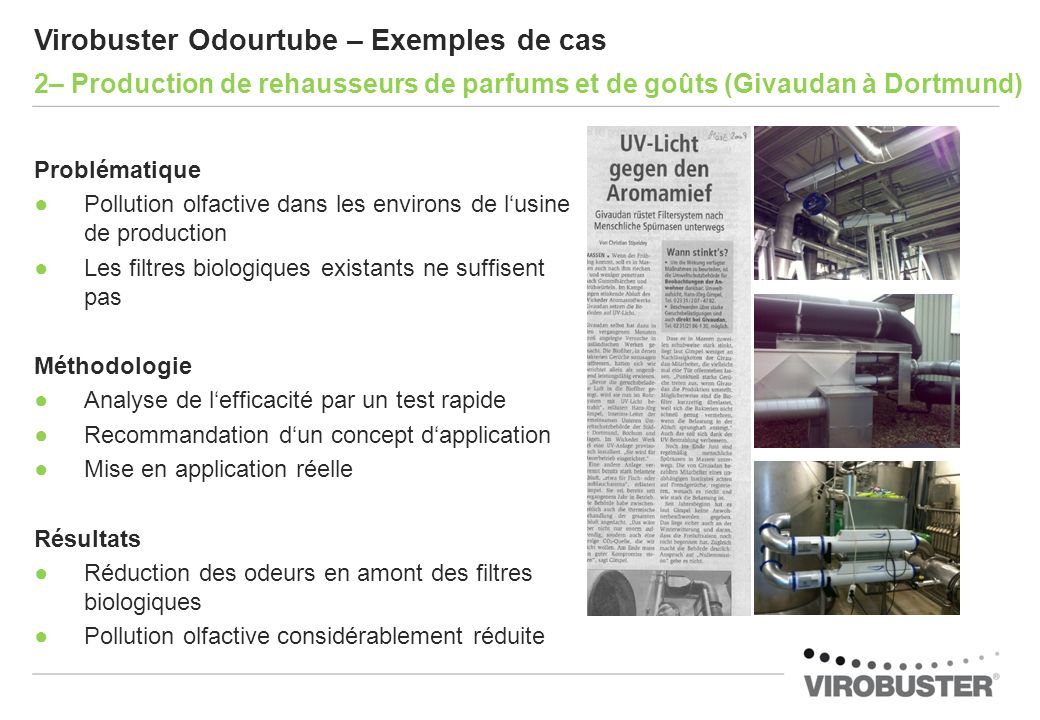 Virobuster Odourtube – Exemples de cas