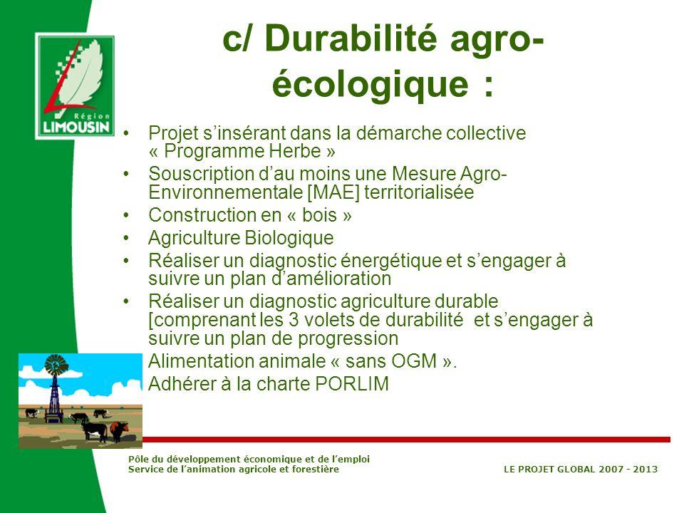 c/ Durabilité agro-écologique :
