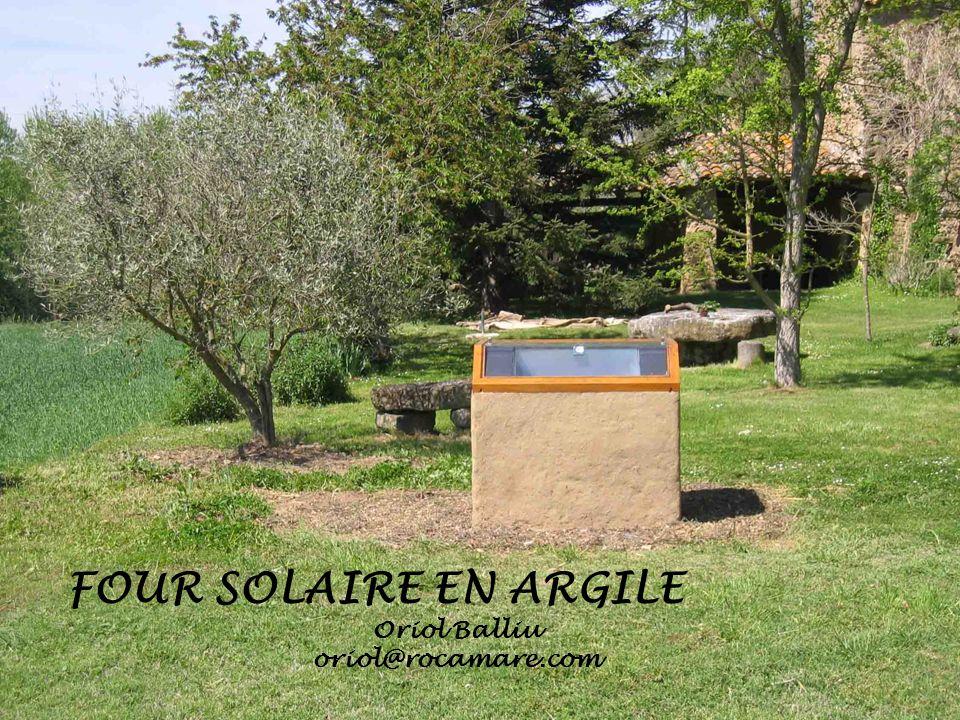 FOUR SOLAIRE EN ARGILE Oriol Balliu oriol@rocamare.com