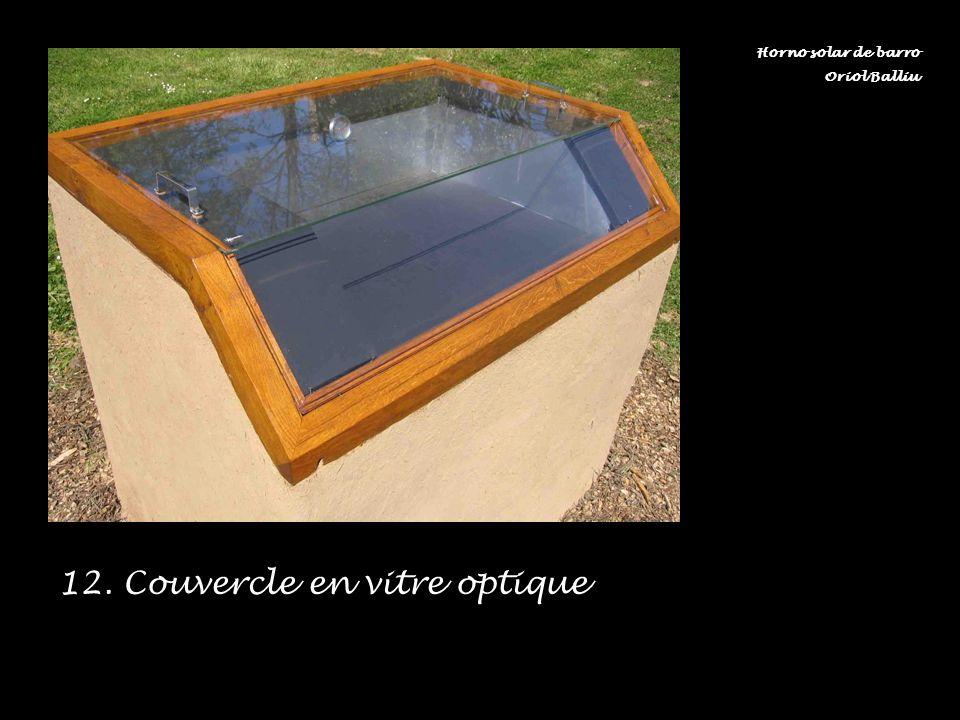 12. Couvercle en vitre optique
