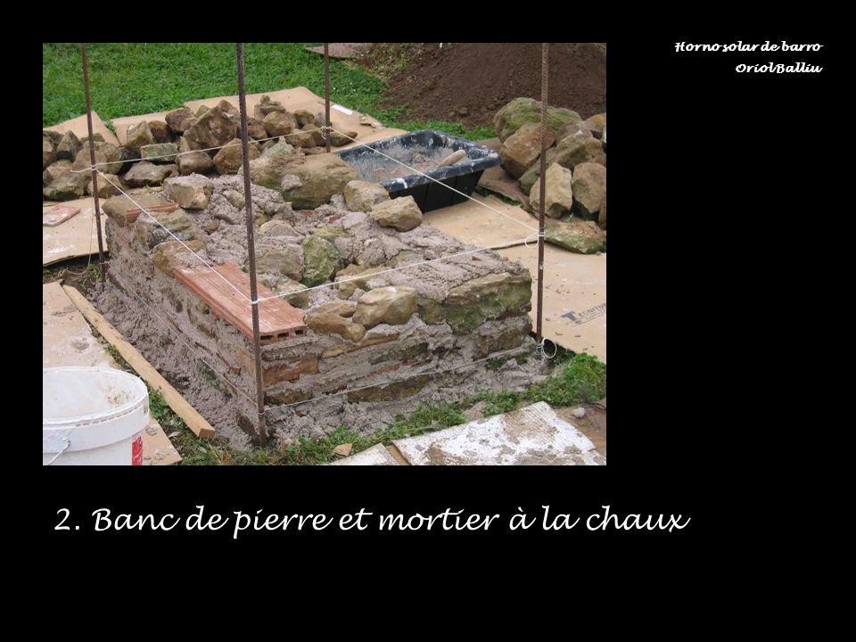 2. Banc de pierre et mortier à la chaux