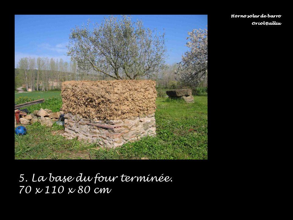 5. La base du four terminée. 70 x 110 x 80 cm