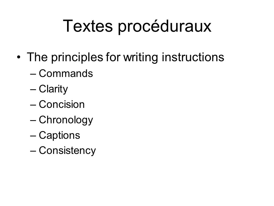 Textes procéduraux The principles for writing instructions Commands