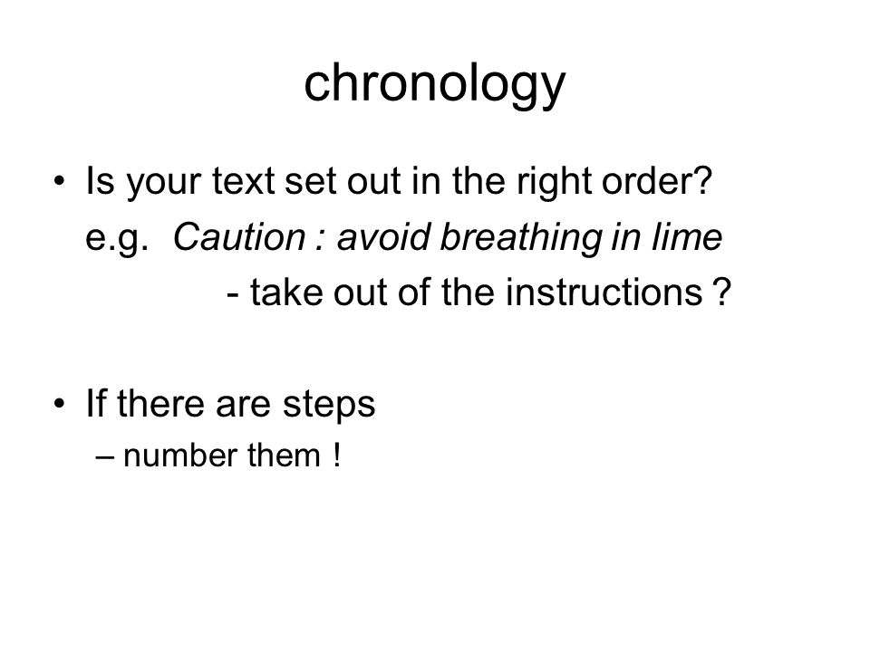 chronology Is your text set out in the right order