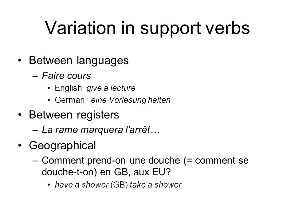 Variation in support verbs