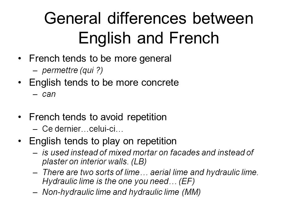 General differences between English and French