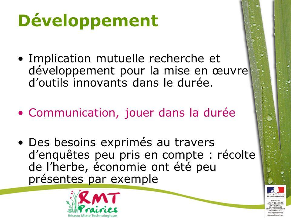 Développement Implication mutuelle recherche et développement pour la mise en œuvre d'outils innovants dans le durée.