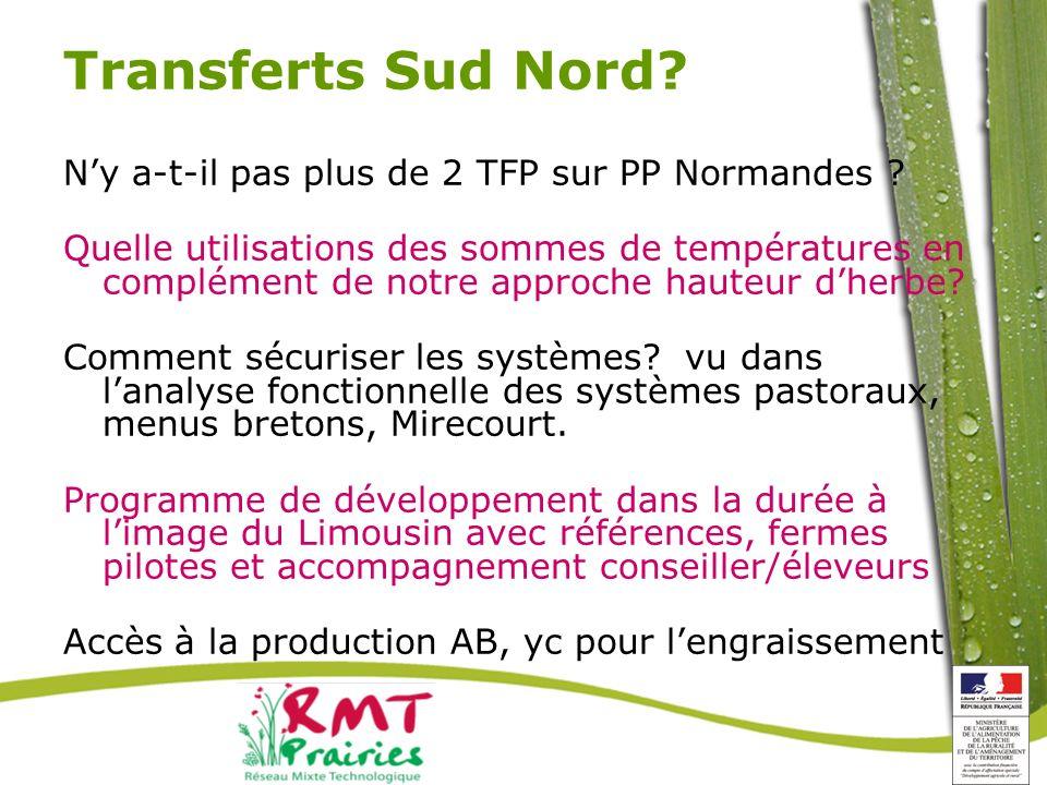 Transferts Sud Nord N'y a-t-il pas plus de 2 TFP sur PP Normandes