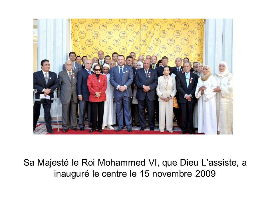 Sa Majesté le Roi Mohammed VI, que Dieu L'assiste, a inauguré le centre le 15 novembre 2009
