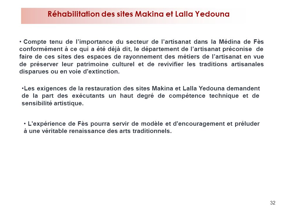 Réhabilitation des sites Makina et Lalla Yedouna