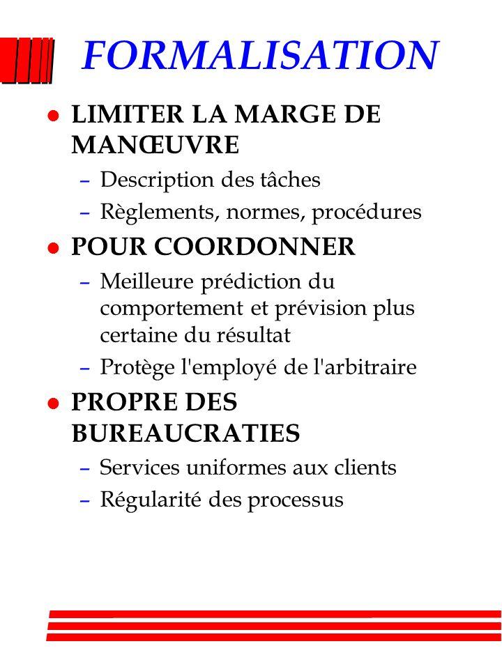 FORMALISATION LIMITER LA MARGE DE MANŒUVRE POUR COORDONNER
