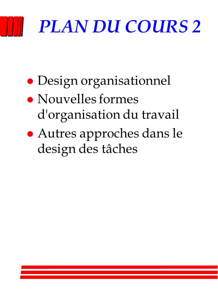 PLAN DU COURS 2 Design organisationnel