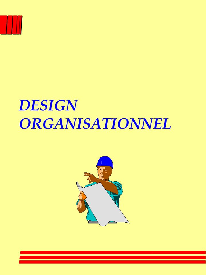 DESIGN ORGANISATIONNEL
