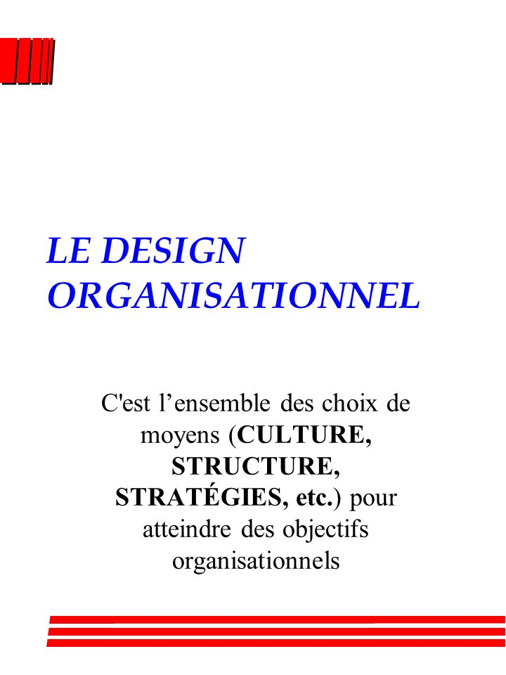 LE DESIGN ORGANISATIONNEL