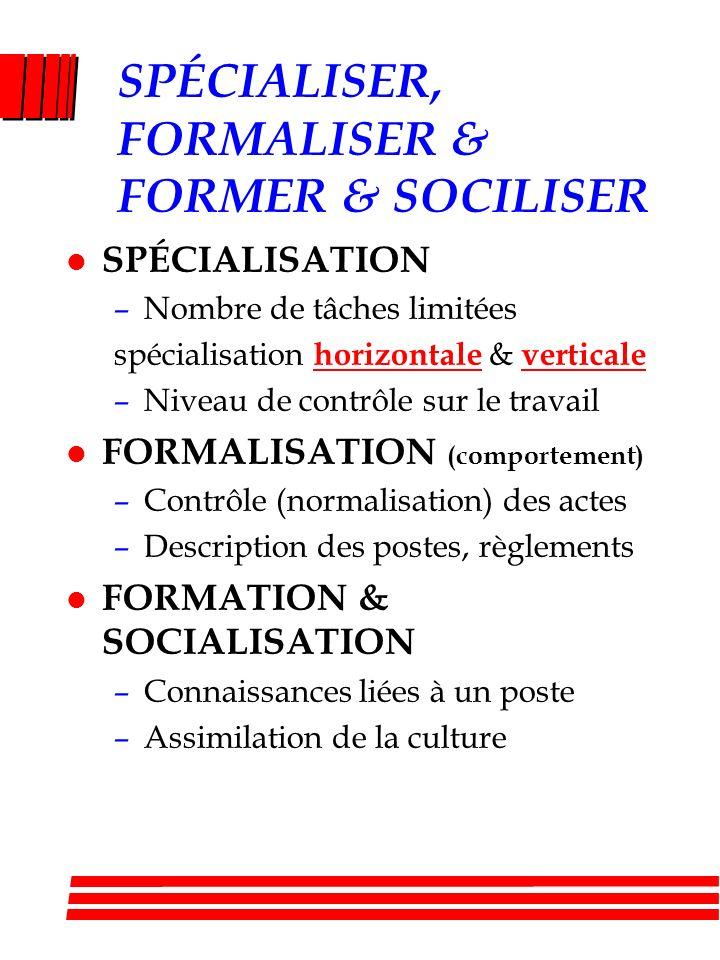SPÉCIALISER, FORMALISER & FORMER & SOCILISER