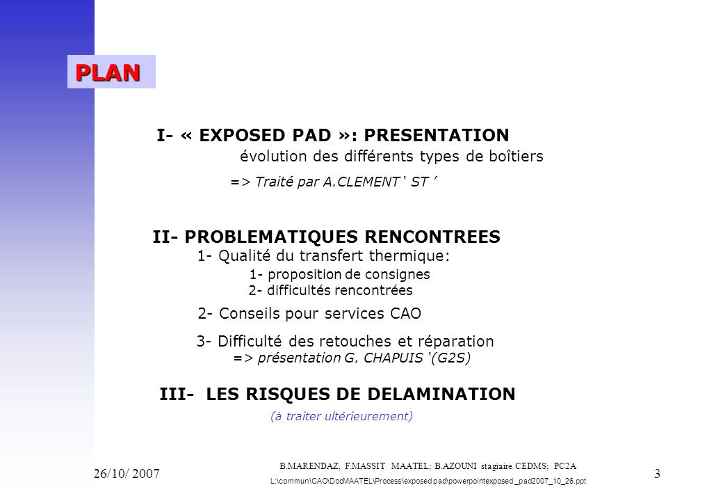 I- « EXPOSED PAD »: PRESENTATION