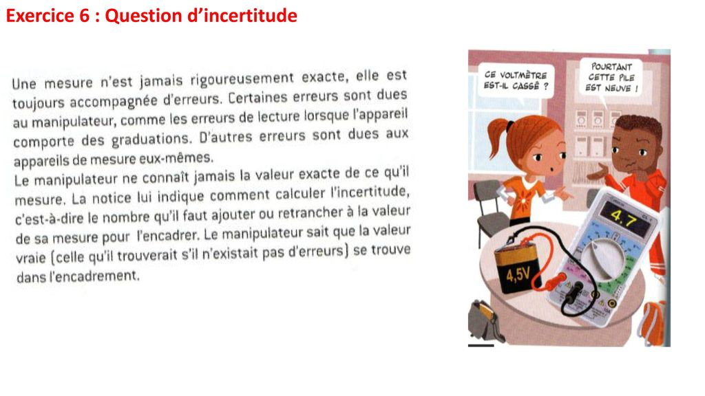 Exercice 6 : Question d'incertitude