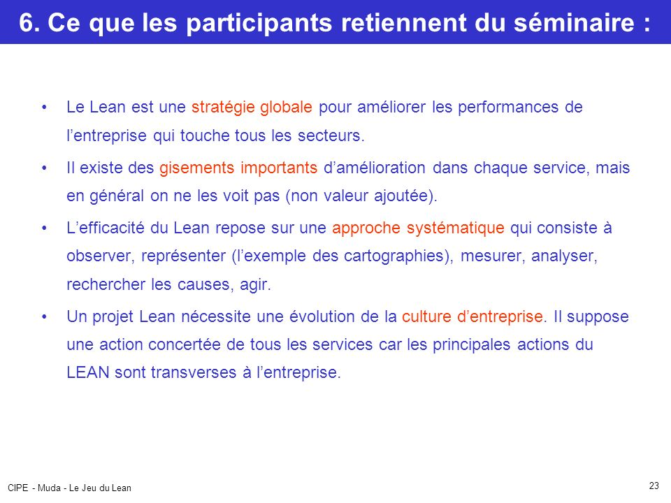 6. Ce que les participants retiennent du séminaire :