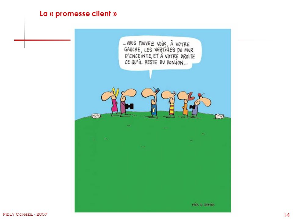 La « promesse client »