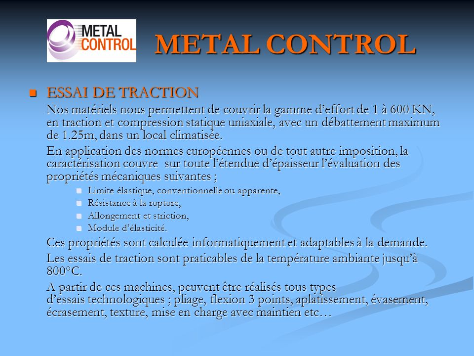 METAL CONTROL ESSAI DE TRACTION
