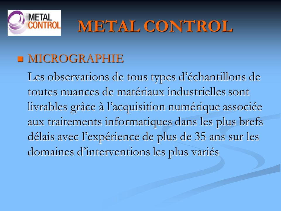 METAL CONTROL MICROGRAPHIE