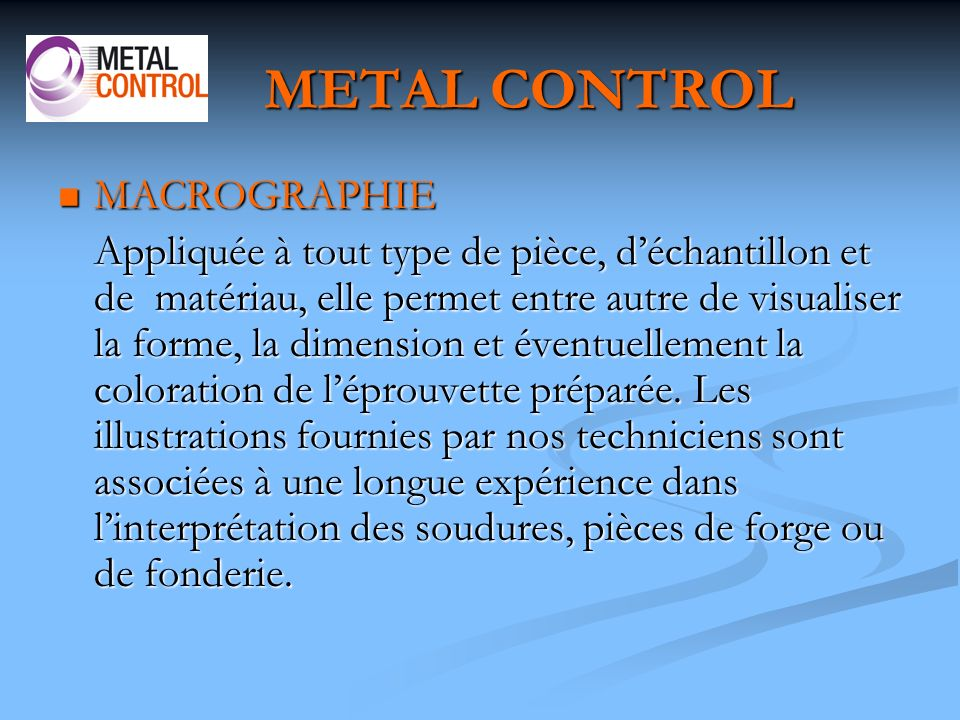 METAL CONTROL MACROGRAPHIE