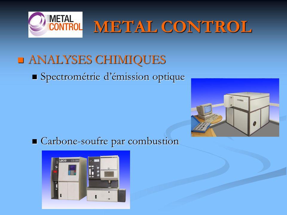 METAL CONTROL ANALYSES CHIMIQUES Spectrométrie d'émission optique