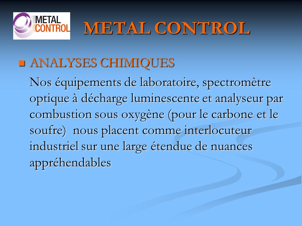 METAL CONTROL ANALYSES CHIMIQUES