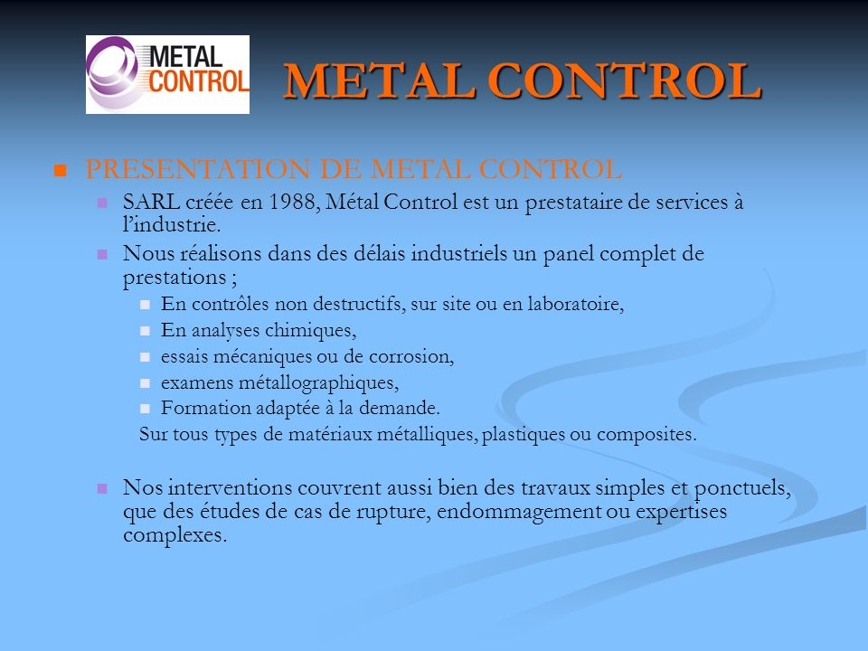 METAL CONTROL PRESENTATION DE METAL CONTROL