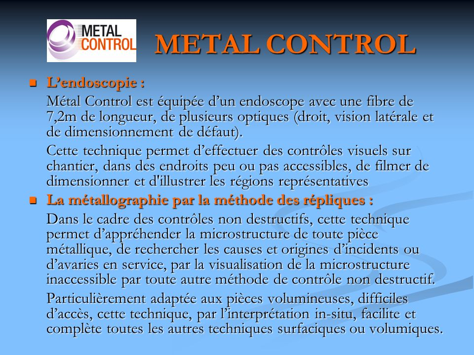 METAL CONTROL L'endoscopie :