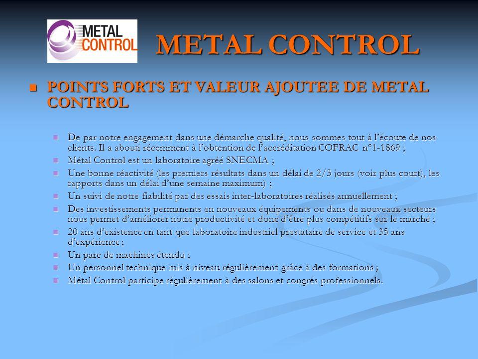 METAL CONTROL POINTS FORTS ET VALEUR AJOUTEE DE METAL CONTROL