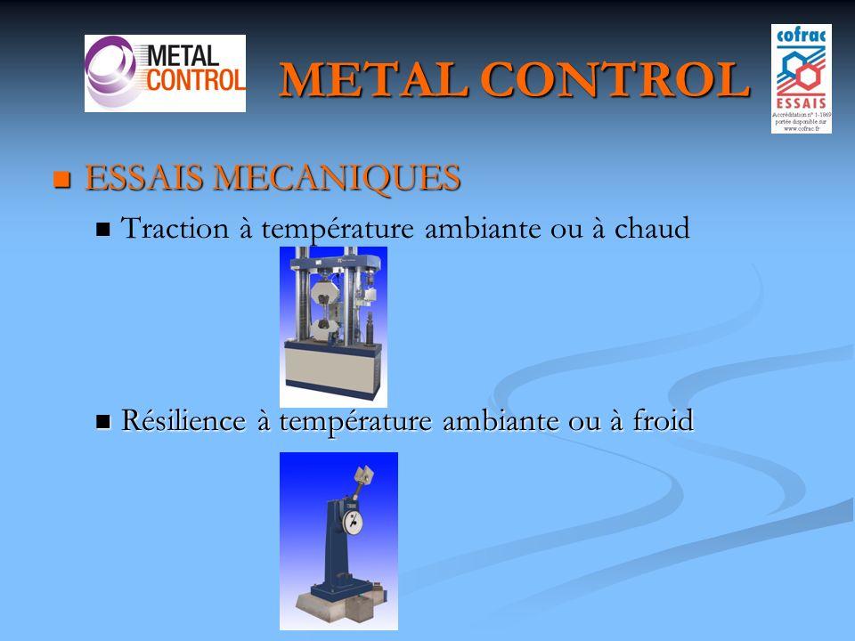 METAL CONTROL ESSAIS MECANIQUES