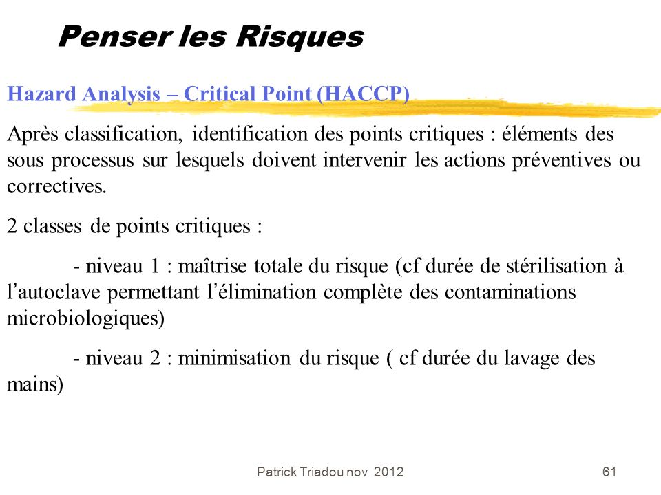 Penser les Risques Hazard Analysis – Critical Point (HACCP)
