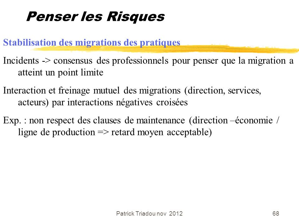 Penser les Risques Stabilisation des migrations des pratiques