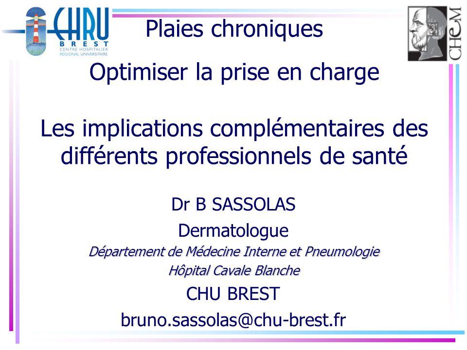 Plaies chroniques Optimiser la prise en charge Les implications complémentaires des différents professionnels de santé