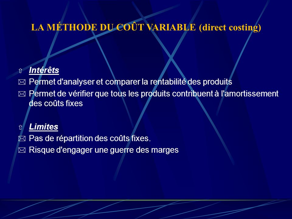 LA MÉTHODE DU COÛT VARIABLE (direct costing)