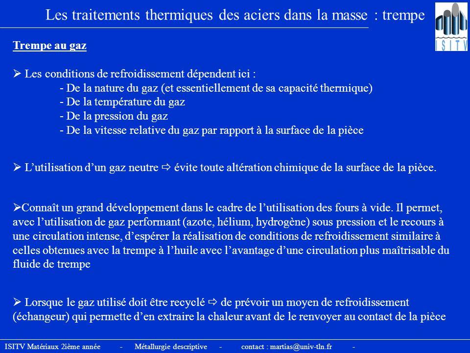 Les traitements thermiques des aciers dans la masse : trempe